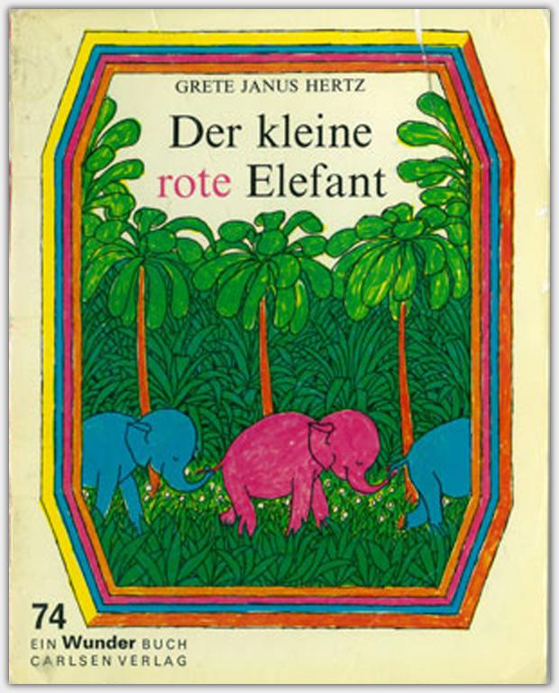 der kleine rote elefant wunderb cher. Black Bedroom Furniture Sets. Home Design Ideas