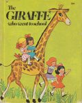 Wonder Book 551 : The Giraffe Who Went to School
