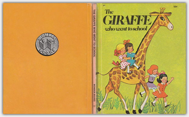 551 - The Giraffe Who Went to School | 1977 Printing
