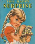 Wonder Book 582 : The Happy Surprise
