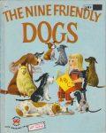 Wonder Book 622 : The Nine Friendly Dogs