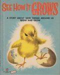 Wonder Book 630 : See How It Grows