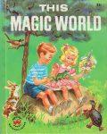 Wonder Book 723 : This Magic World
