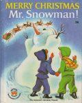Wonder Book 818 : Merry Christmas Mr. Snowman