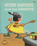 Wonder Book 840 : Hector Heathcote and the Knights