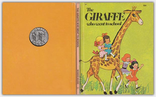 551 - The Giraffe Who Went to School | 1977 Printing
